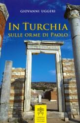 IN TURCHIA SULLE ORME DI PAOLO0001