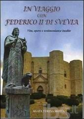 In viaggio con Federico II di Svevia
