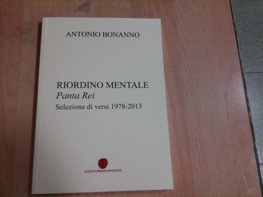 """Recensioni / Il """"Riordino mentale"""" di Antonio Bonanno. Sintesi del percorso artistico e umano"""