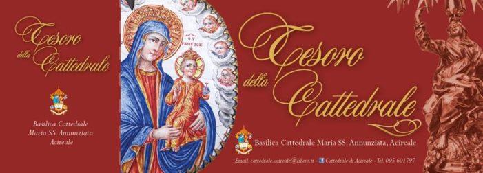Acireale / Il tesoro della Cattedrale: arredi liturgici, paramenti ed ex voto in esposizione permanente