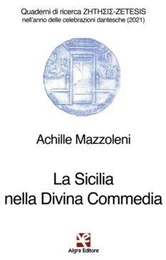 Dante libro Mazzoleni Sicilia