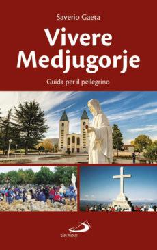 libro vivere Medjugorje