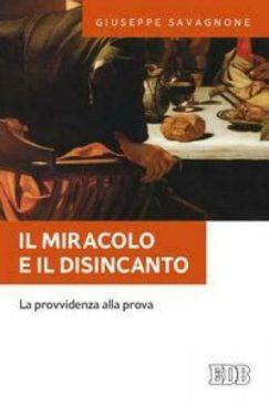 copertina il miracolo e il disincanto